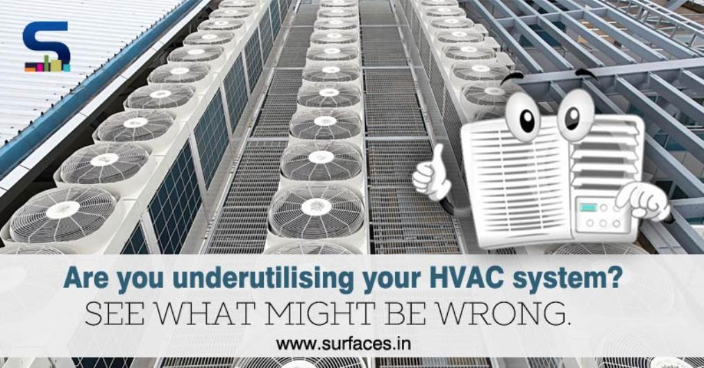 Despite being a vital component in the modern building design, very little attention is provided to the HVAC system. Taking cognizance of the fact, Surfaces Reporter did an in-depth study upon the subject and found out there are a lot of misconception around how to get the best out of HVAC systems.