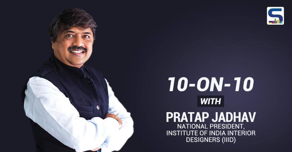 Pratap Jadhav is an interior designer by education and profession. He inherits creativity & leadership from his Late father Ar. Vasant Jadhav.