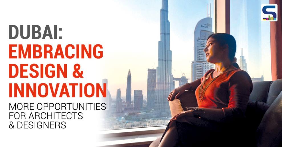 With Dubai embracing design & innovation in a big way, I can see a lot of emerging opportunities for designers and architects there. Thus, we decided to dedicate an entire issue on Dubai..