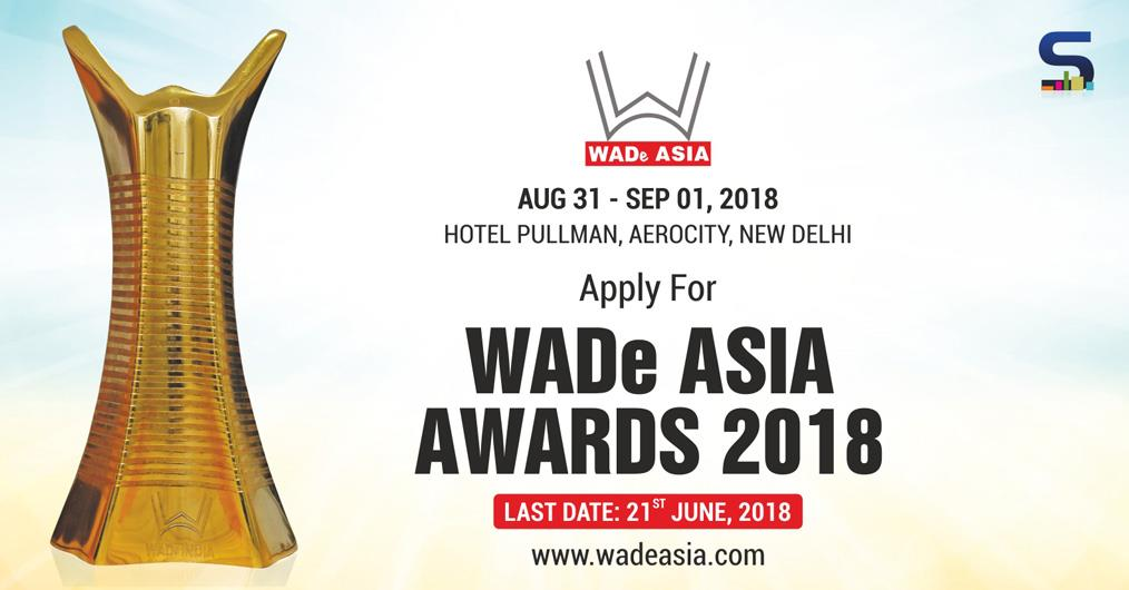 There are just a few days remaining to complete your entries for WADe Asia Awards 2018! The submission date is extended to 15 June 2018 and entries will not be accepted after that date.