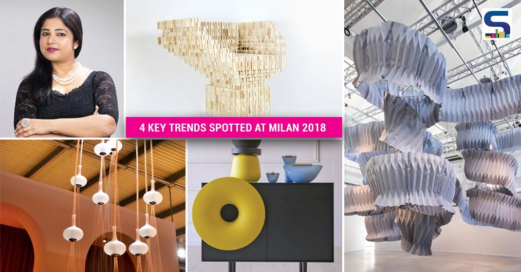 Vertica Dvivedi, Chief Editor of Surfaces Reporter magazine and the founder of WADe Asia, is highlighting 4 key trends she spotted at Milan Design Week 2018. Here are the interior and product trends that will shape the future of design: