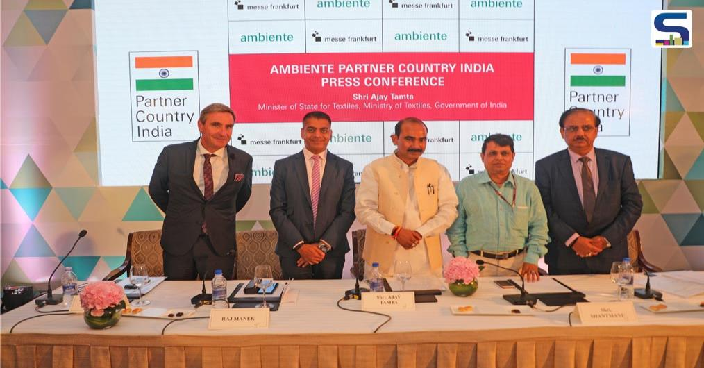 Ambiente – a trade fair that acts as a barometer of the latest trends as well as an order and design platform will be held in Frankfurt from 8 to 12 February 2019. The partner country for Ambiente 2019 will be India.