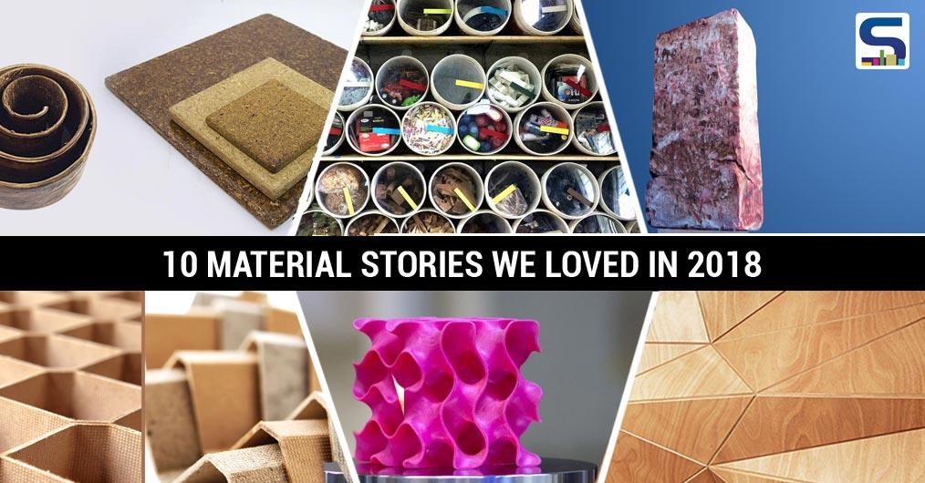 Every year, researchers conduct experiments on unusual materials from innovative new industrial products to biomaterials and develop revolutionary products. Surfaces Reporter Team picks out 8 sustainable and renewable building materials we loved in 2018: