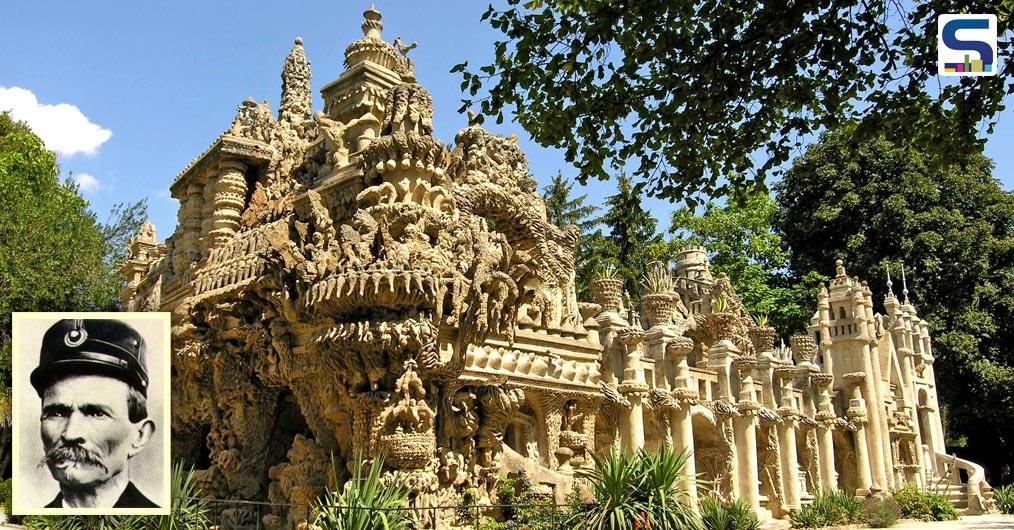 A French postman- Ferdinand Cheval- collected pebbles in a wheelbarrow during his 18-milepost route to create a lavish palace.