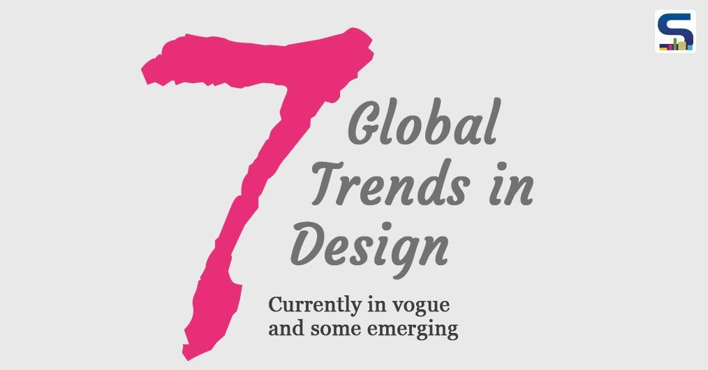 Seven Global Design Trends in 2019