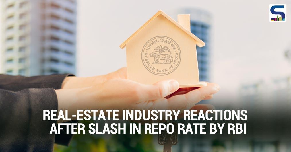 Real-Estate Industry Reactions after Slash in Repo rate by RBI