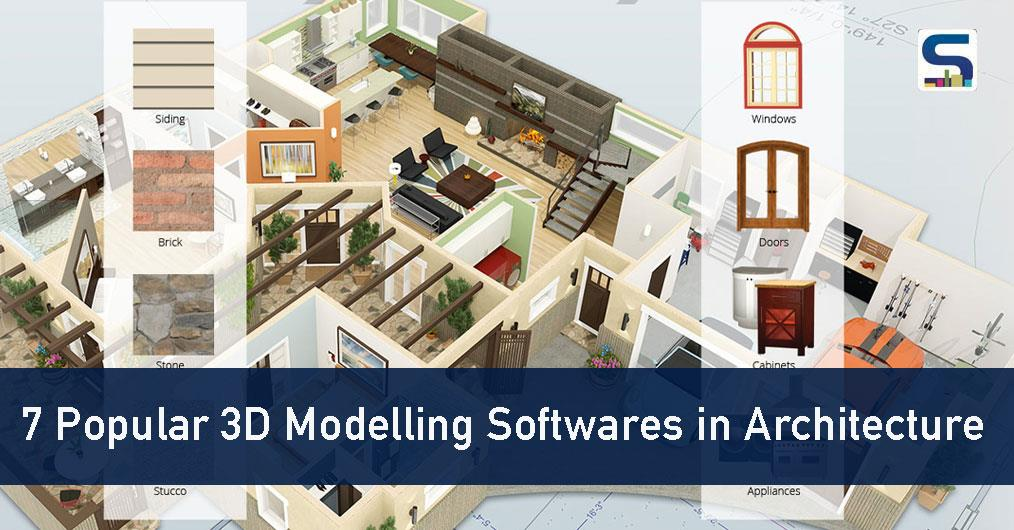 7 Popular 3D Modelling Software in Architecture