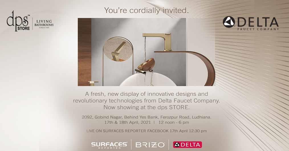 Delta Faucet Company Invites You To Its Launch at dps Store, Ludhiana | LIVE on SURFACES REPORTER | 17th April | Saturday | 12:30 PM