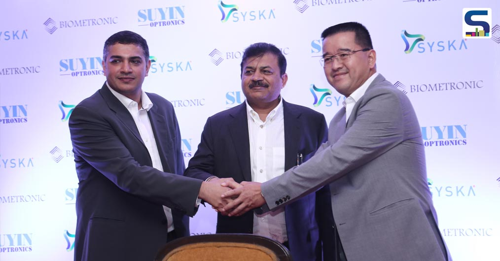 From L to R Mr. Prabhu Sridharan, MD, Biometronic, Mr. Rajesh Uttamchandani, Director, Syska Group, Mr. Gary Lee, Chairman, Suyin Optronics