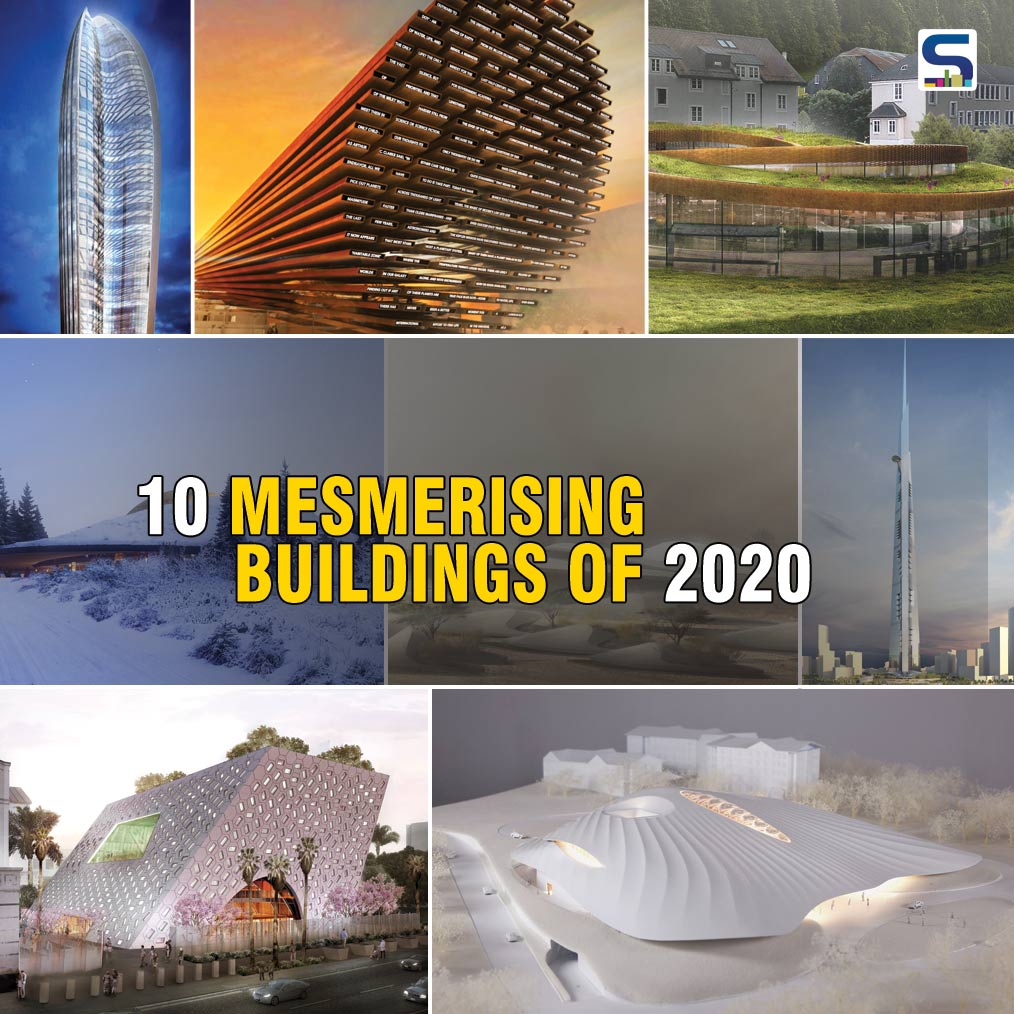 10 Mesmerising Buildings of 2020