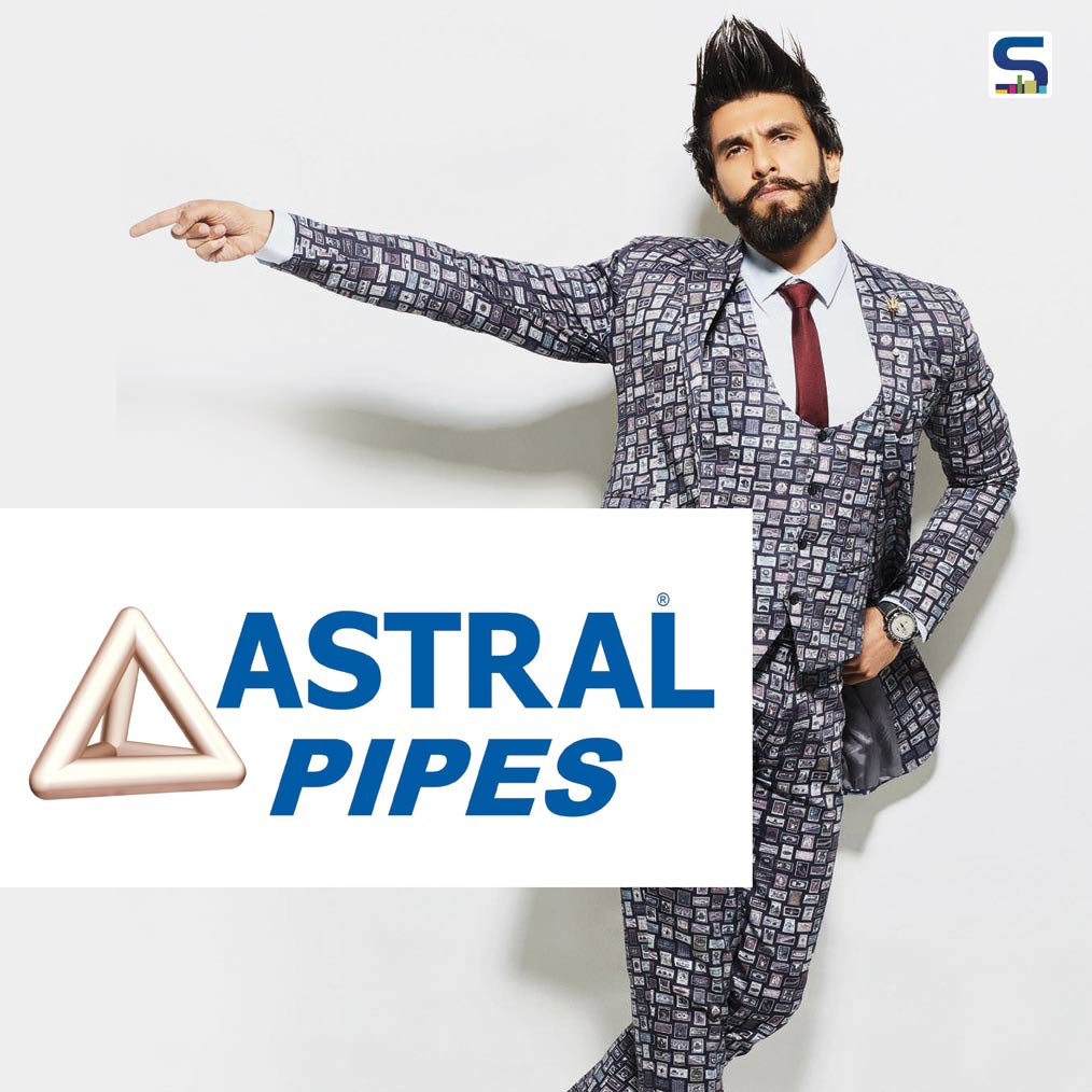 Astral Pipes Signs Ranveer Singh as the Brand Ambassador 2020