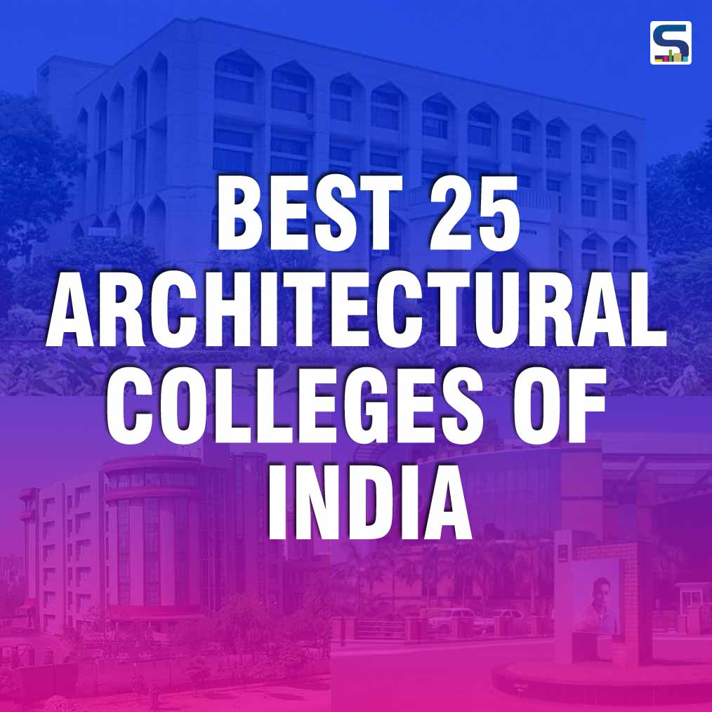Best 25 Architectural Colleges of India for you