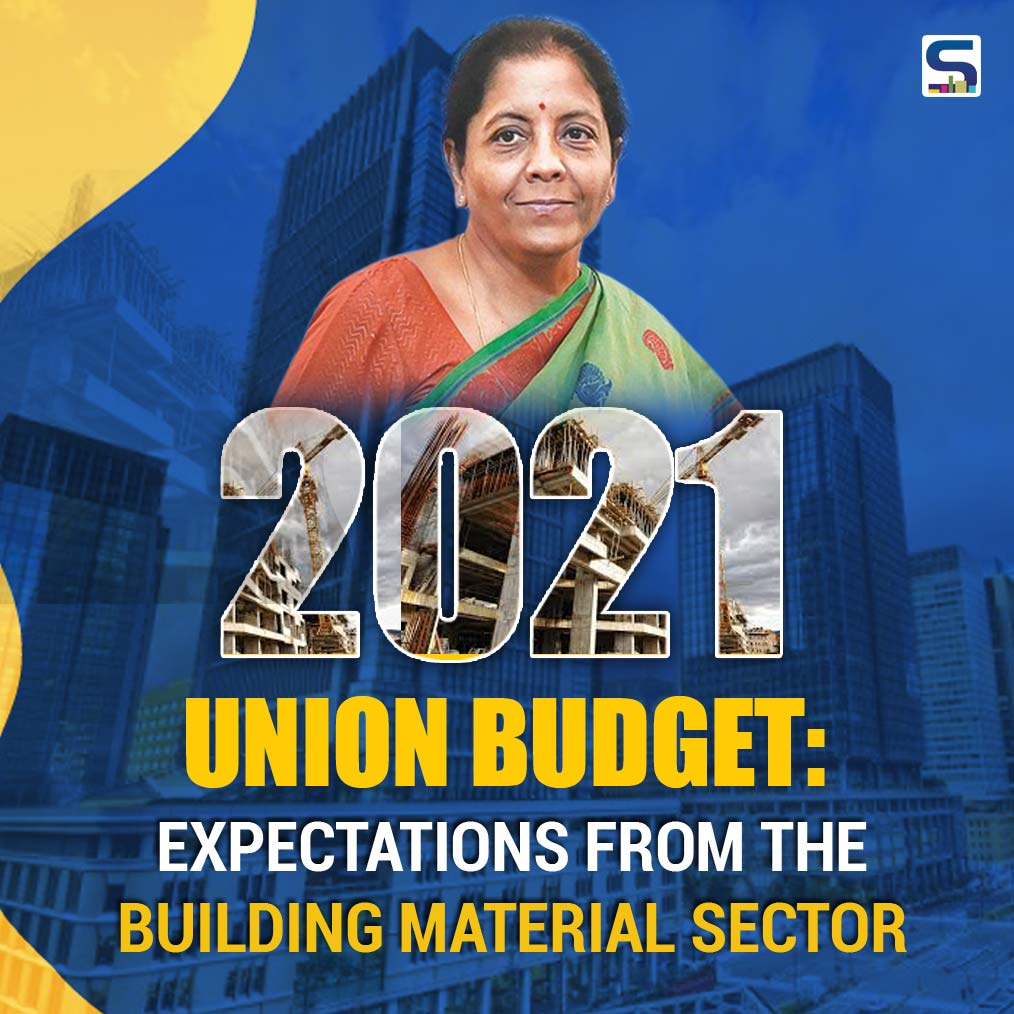 2021 Budget: Expectations from the Building Material Sector