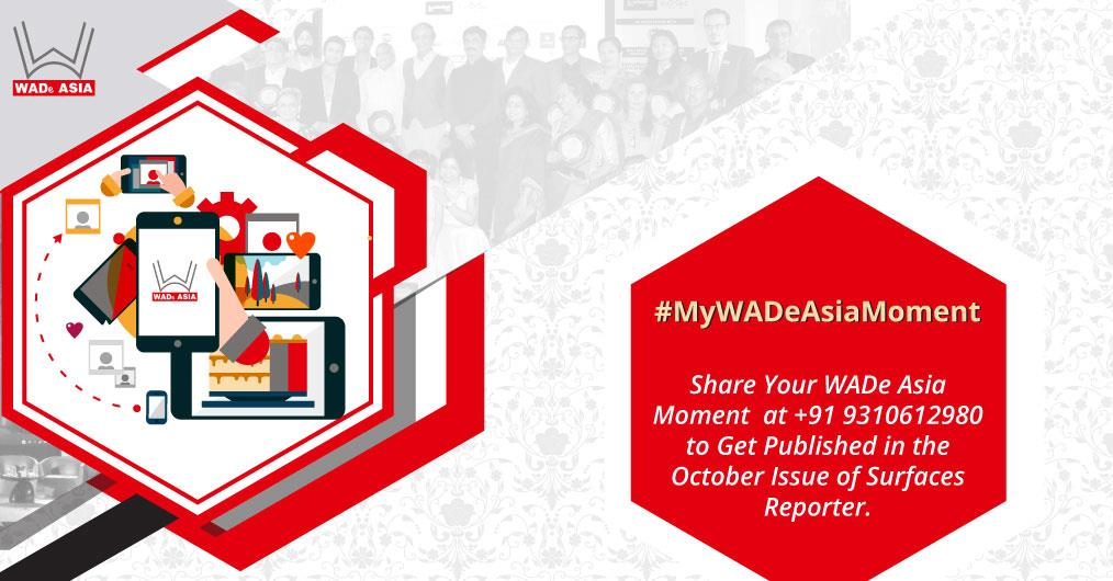 #MyWADeAsiaMoment is the special hashtag created for anyone attending WADe Asia to share the moments of fun, joy,