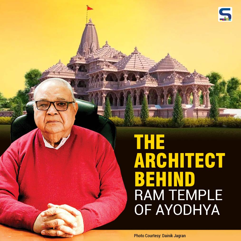 The Architect behind Ram Temple Ayodhya