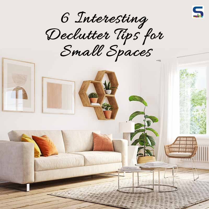 6 Interesting Declutter Tips for Small Spaces - Minimal Homes